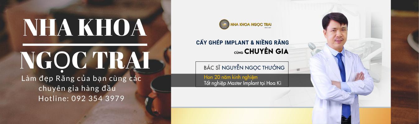Bác Sĩ Nguyễn Ngọc Thưởng – Chuyên Gia Implant, Răng Sứ Hàng Đầu Tại Việt Nam